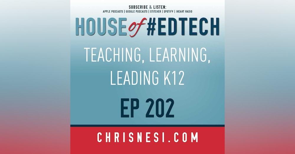 BONUS - Teaching, Learning, Leading K12 Ep. 202