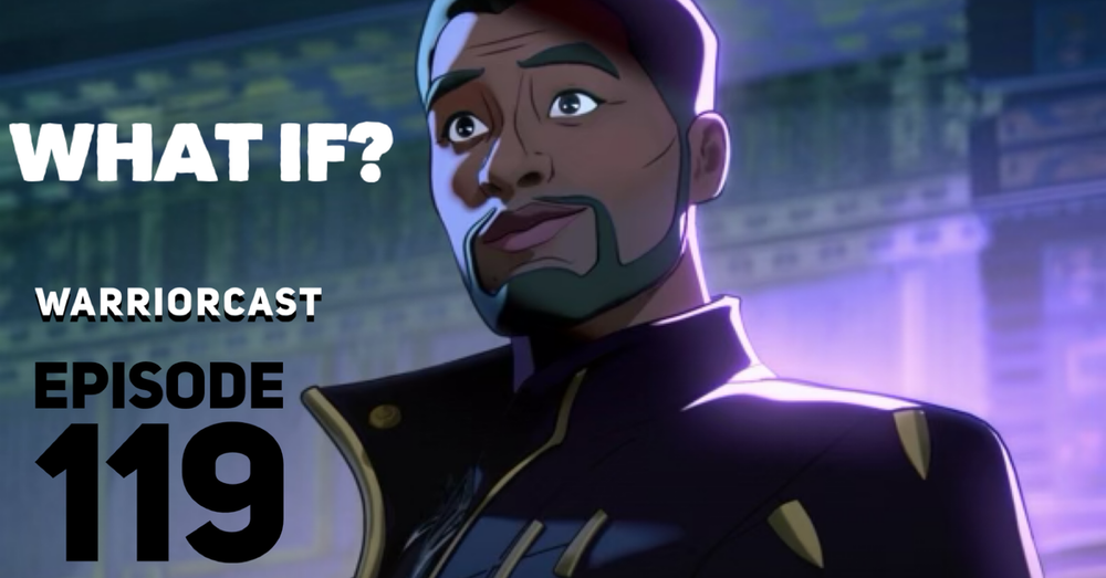 What If (Episode 119)