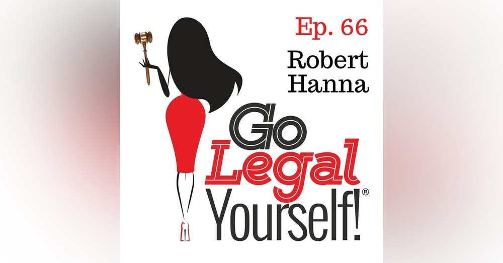 Ep. 66 Robert Hanna: The Silver Lining Dept.