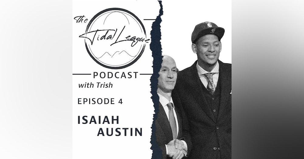 Episode #4: Interview with Isaiah Austin