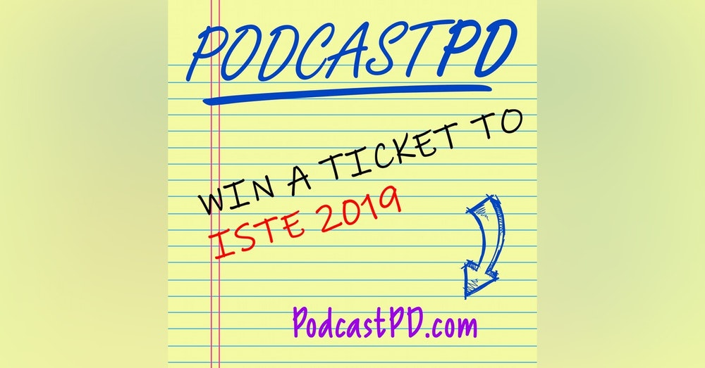 BONUS - WIN A TICKET TO ISTE 2019