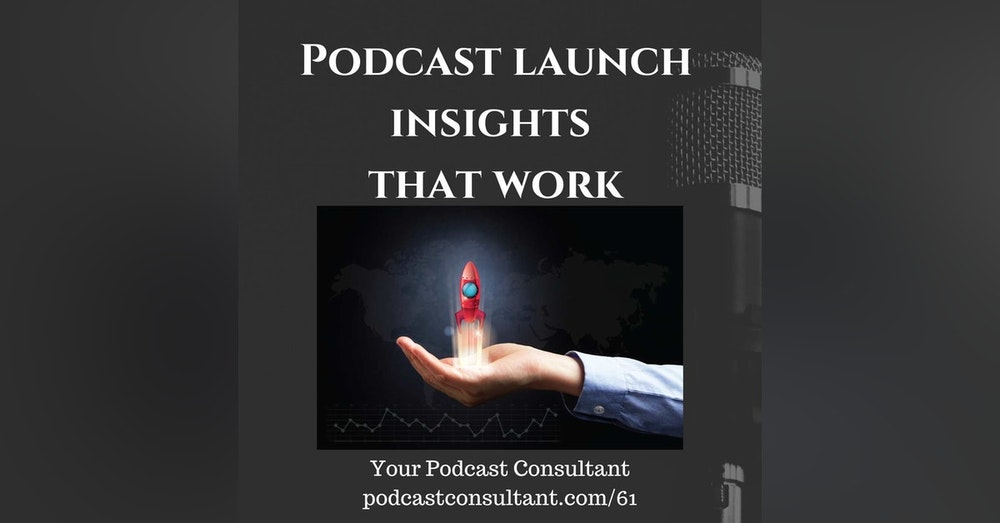 Podcast Launch Insights That You Need to Know