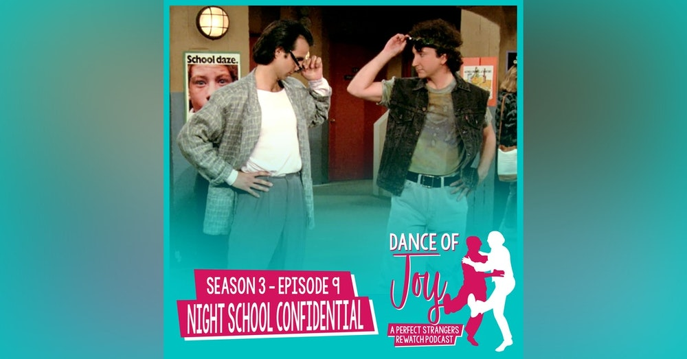 Night School Confidential - Perfect Strangers Season 3 Episode 9