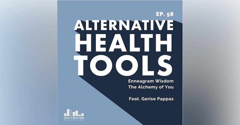 058 Gerise Pappas: Enneagram Wisdom The Alchemy of You