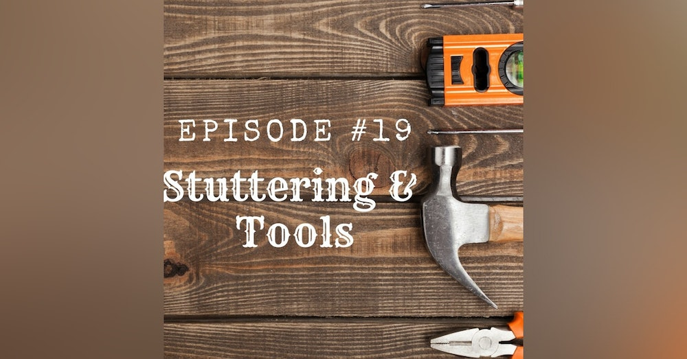 Stuttering & Tools
