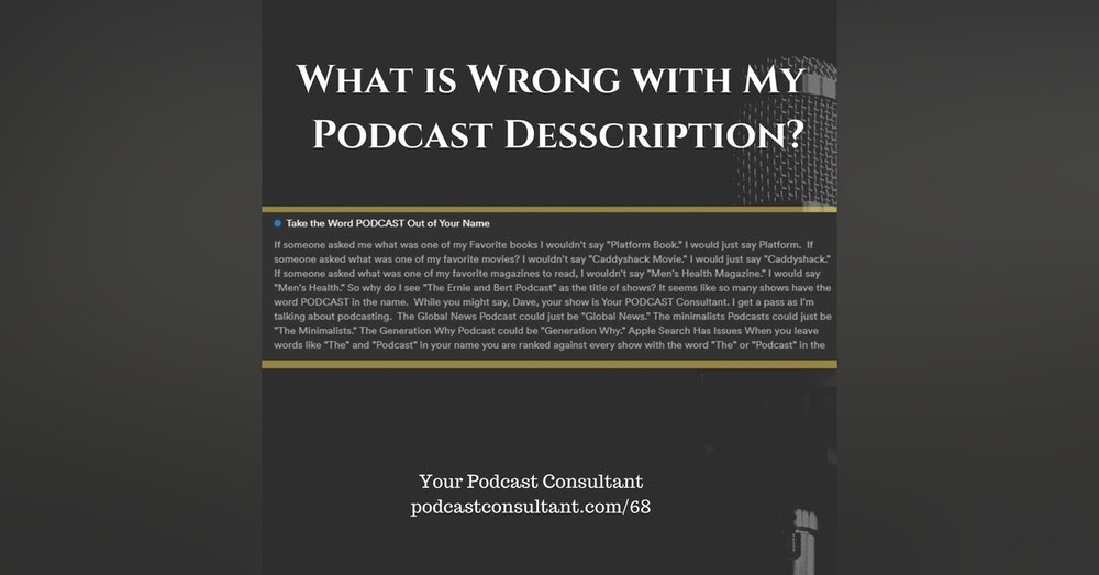 What Wrong With My Podcast Formatting? No Links?