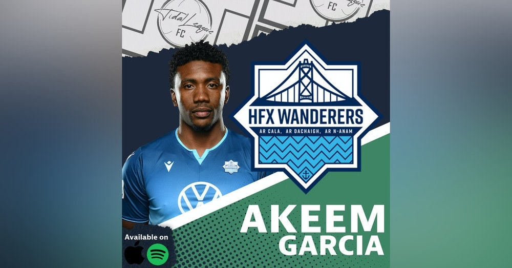 Akeem Garcia | HFX Wanderers | CPL Final | What's Next for Akeem