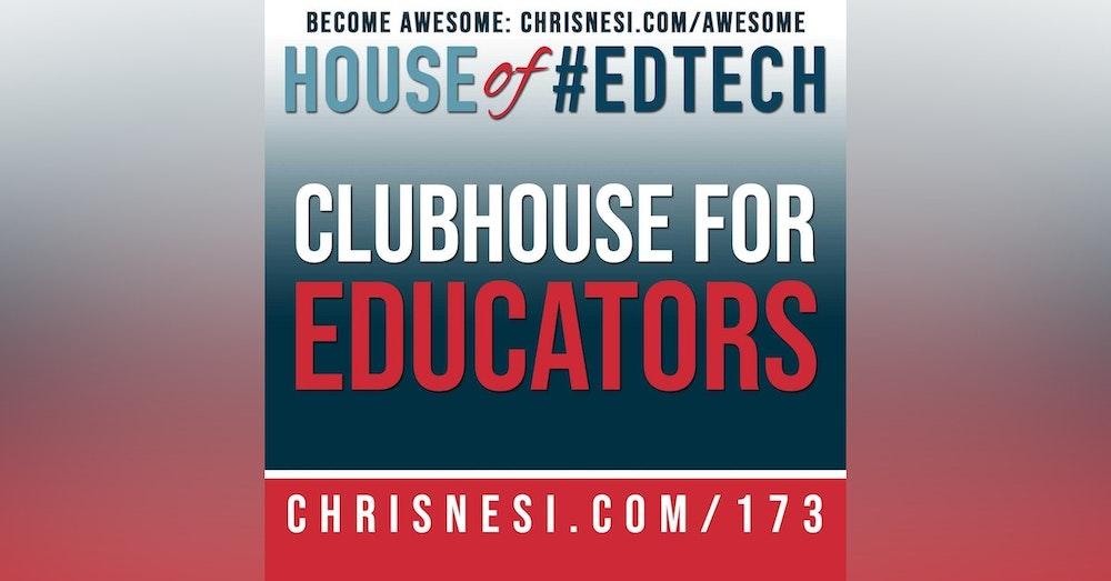 Clubhouse for Educators - HoET173