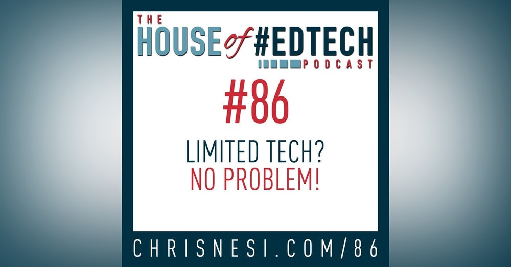 Limited Tech? No Problem! - HoET086