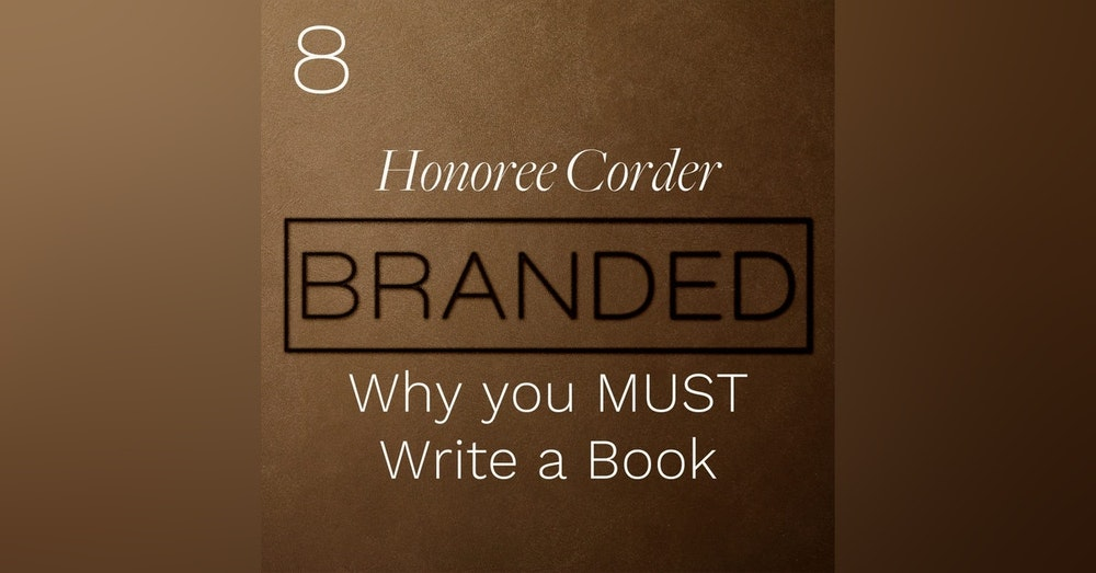 008 Honorée Corder: Why you MUST Write a Book