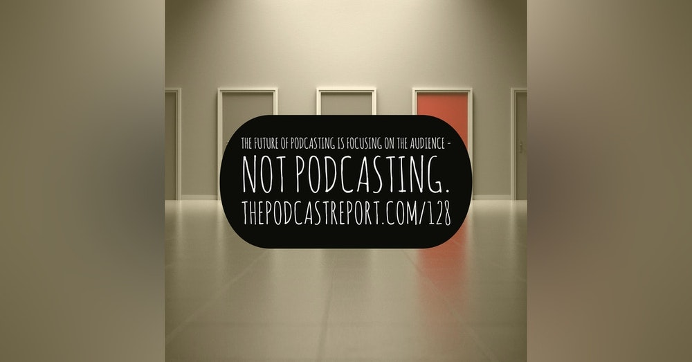 Marketing To Podcasters Versus Marketing To Your Audience - The Podcast Report