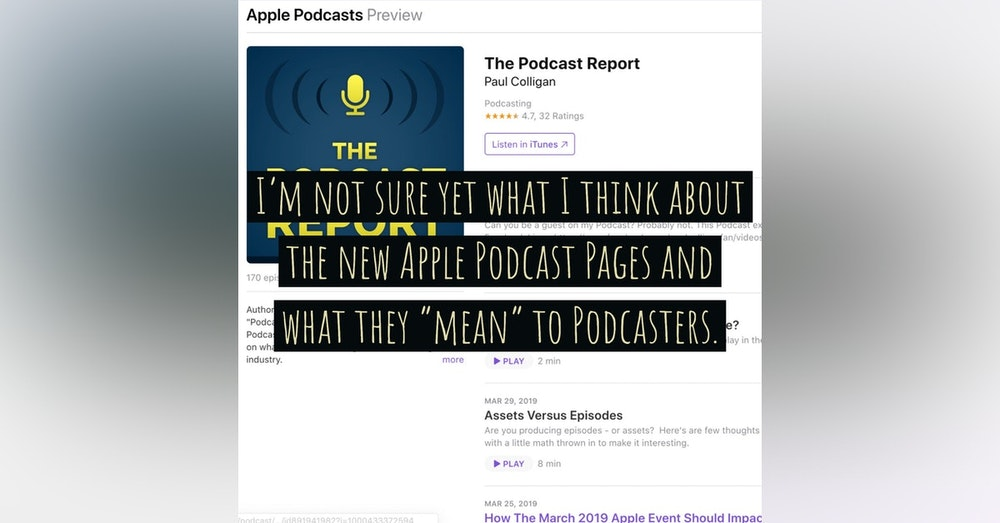 A Few Thoughts On The New Apple Podcast Pages And What They Might Mean To Podcasters