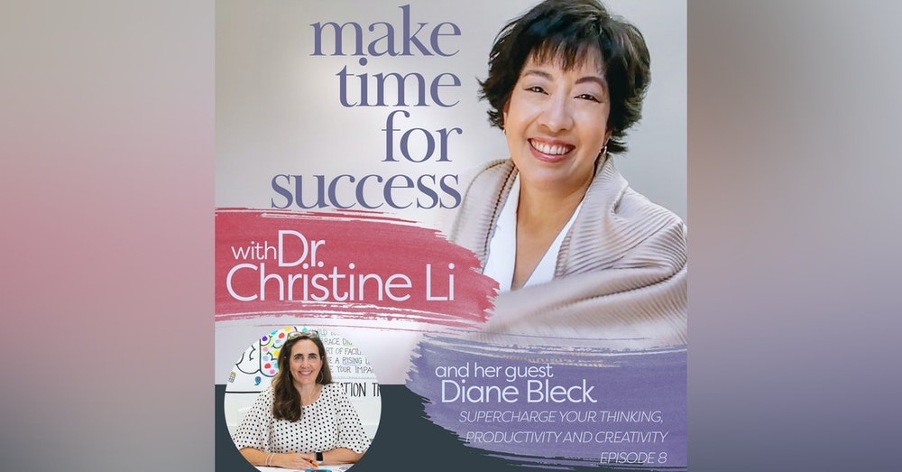 Supercharge Your Thinking, Productivity, and Creativity with Diane Bleck