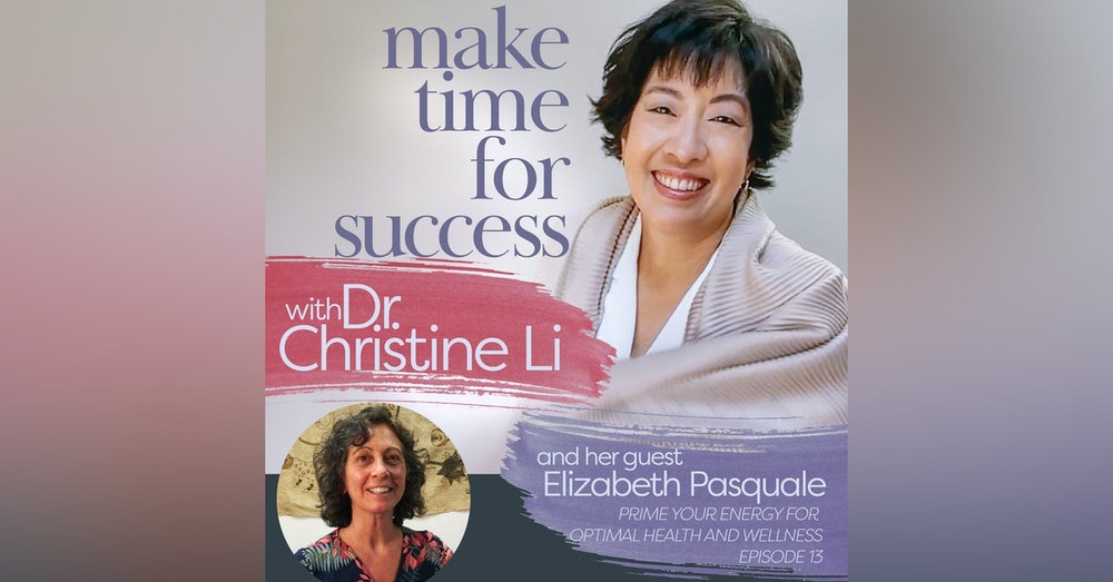 Prime Your Energy for Optimal Health and Wellness with Elizabeth Pasquale
