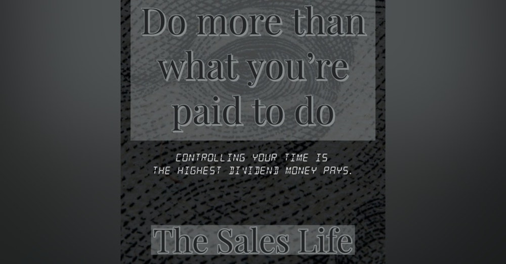 545. Do more than what you're paid for.