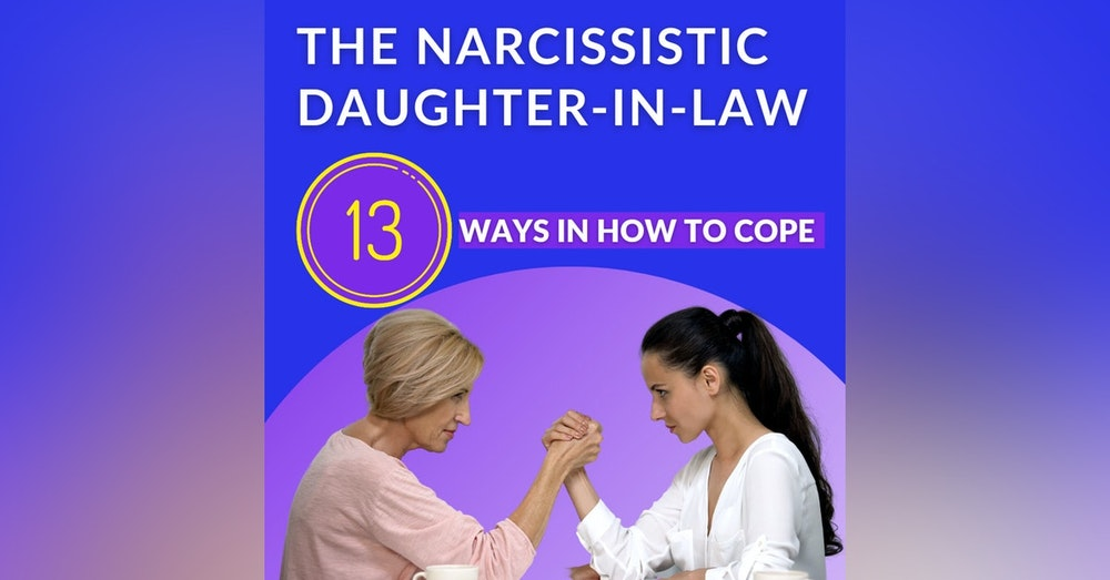 The narcissistic daughter-in-law