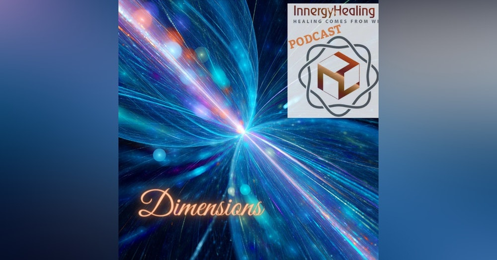 Dimension a state of consciousness.