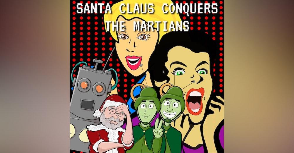 Shocked Talk: Santa Claus Conquers the Martians
