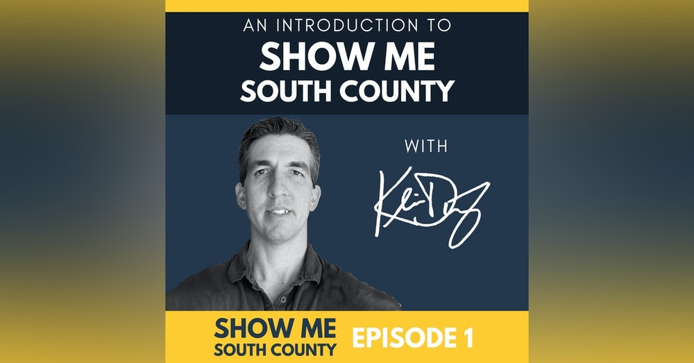 Intro To Show Me South County with Kevin Duy