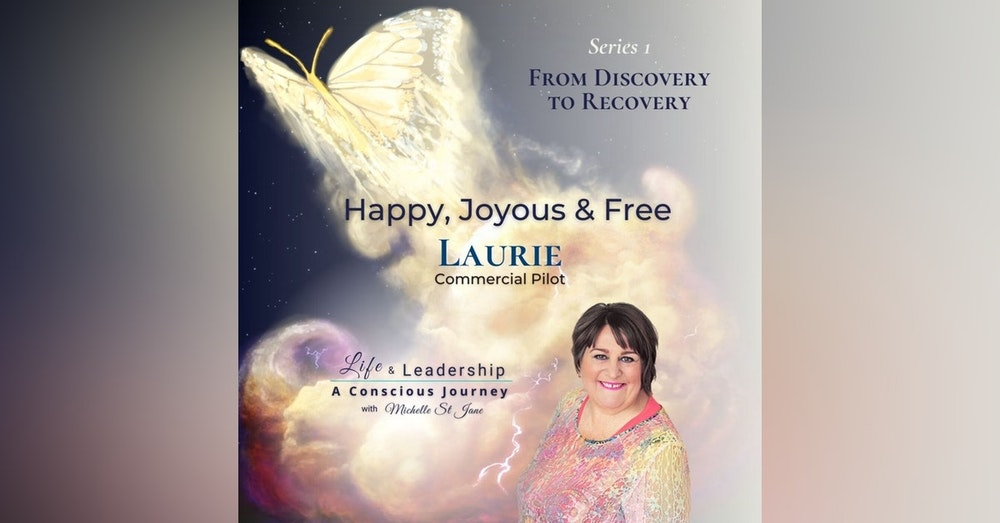 Happy, Joyous & Free | Laurie