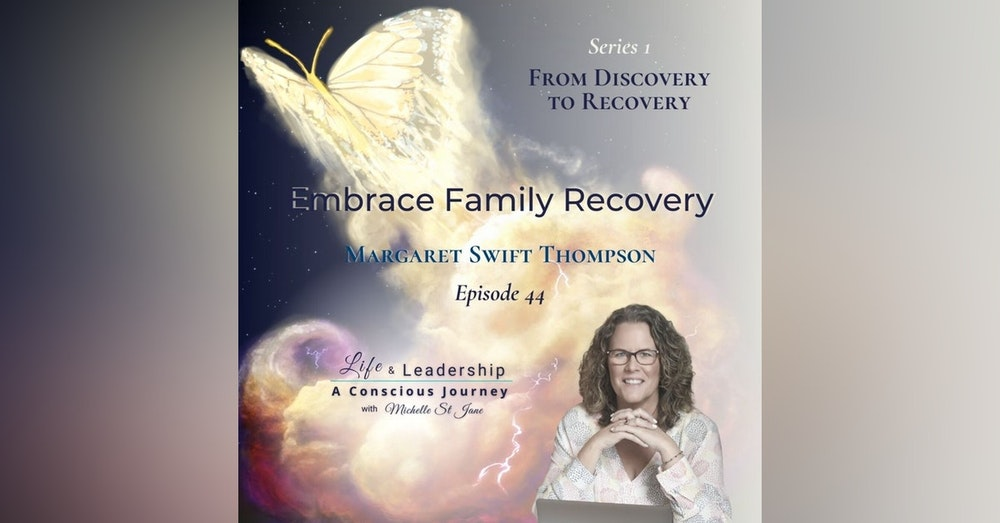 Embrace Family Recovery   Margaret Swift Thompson