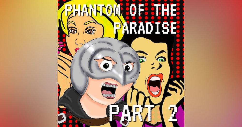 Phantom of the Paradise Part 2