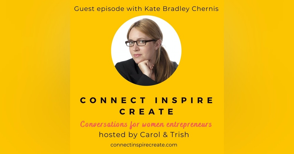 #20: Tying the Pieces of Life Together With Kate Bradley Chernis, CEO of Lately