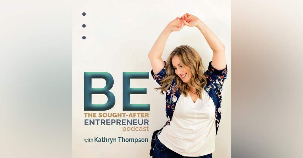 Trailer - BE the Sought-After Entrepreneur Podcast