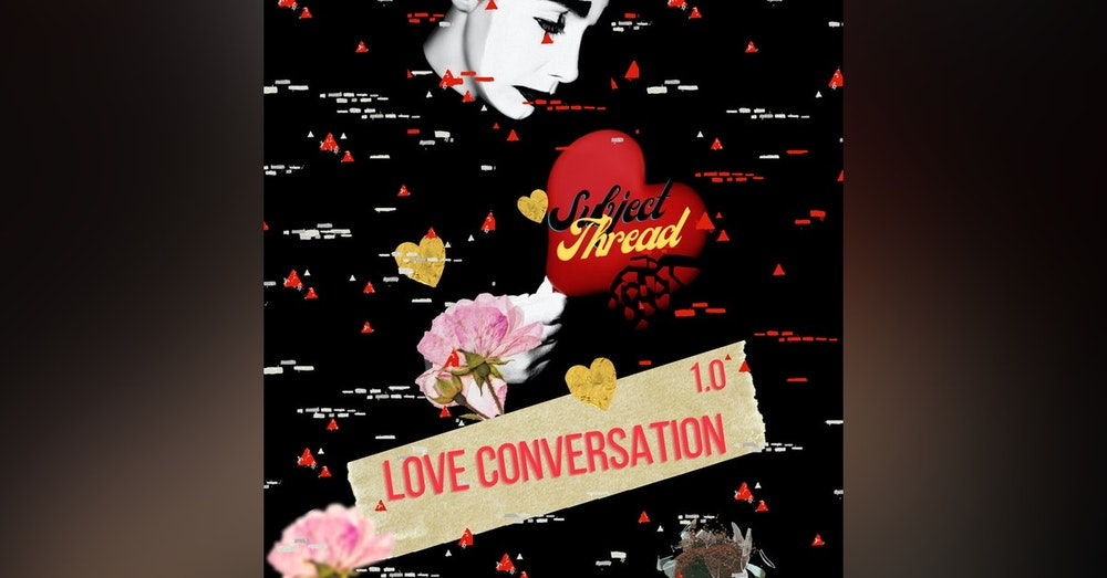 The Love Conversations Love Series Part 1 *Bonus*