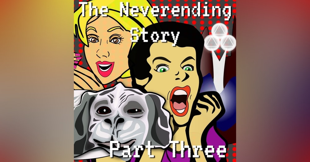 The Neverending Story Episode 5 Part 3