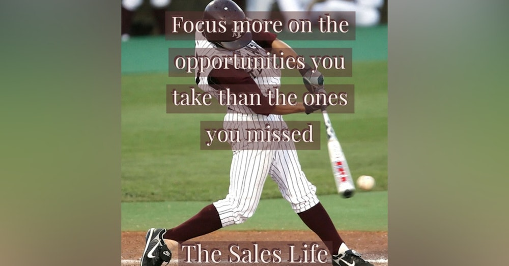 547. Focus more on the opportunities you took not the ones that you missed.