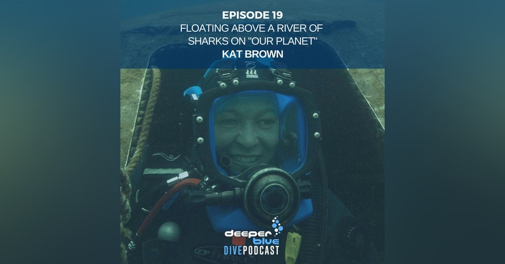 "Floating Above A River of Sharks on ""Our Planet"" with Kat Brown, and Getting All Techie With It In New Dive Computers"