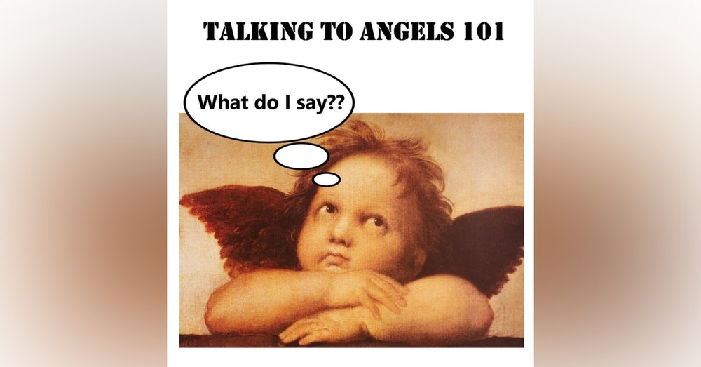S1 E19 - Talking to Angels 101