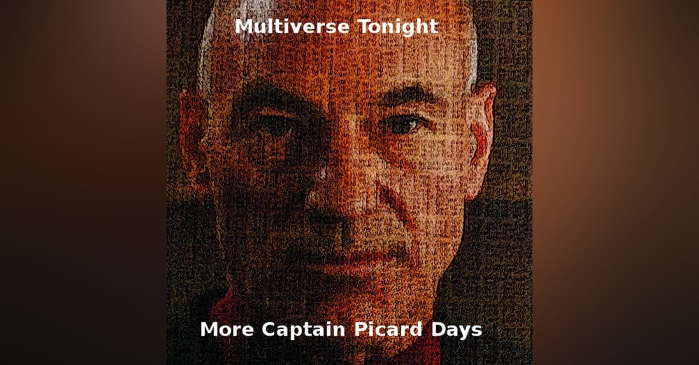 More Captain Picard Days