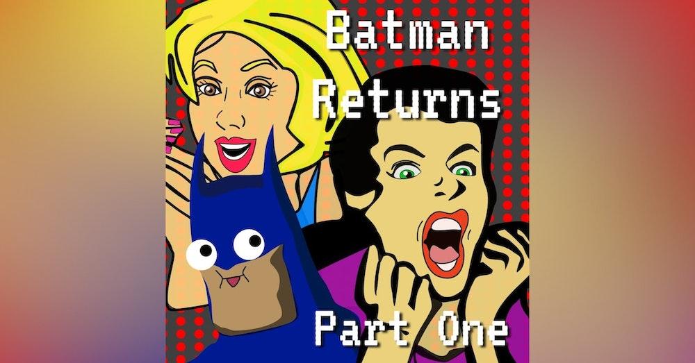 Tim Burton's Batman Returns Episode 2 Part 1