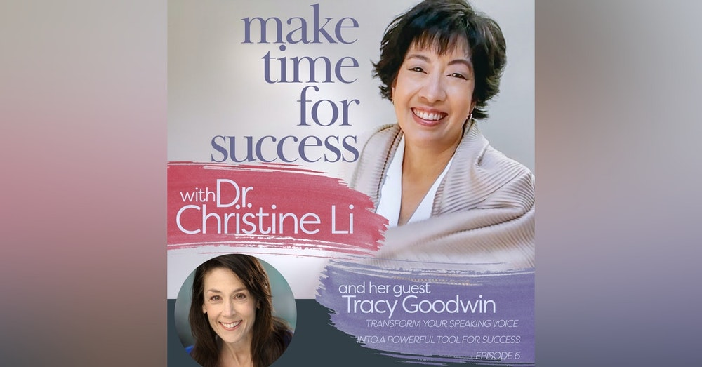 Transform Your Speaking Voice into a Powerful Tool for Success with Tracy Goodwin