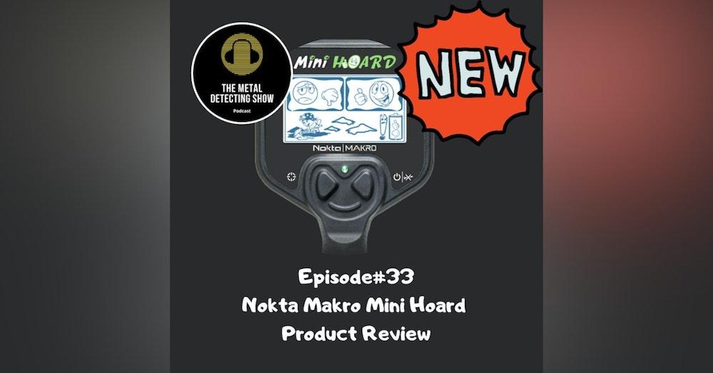 Nokta Makro Mini Hoard Product Review