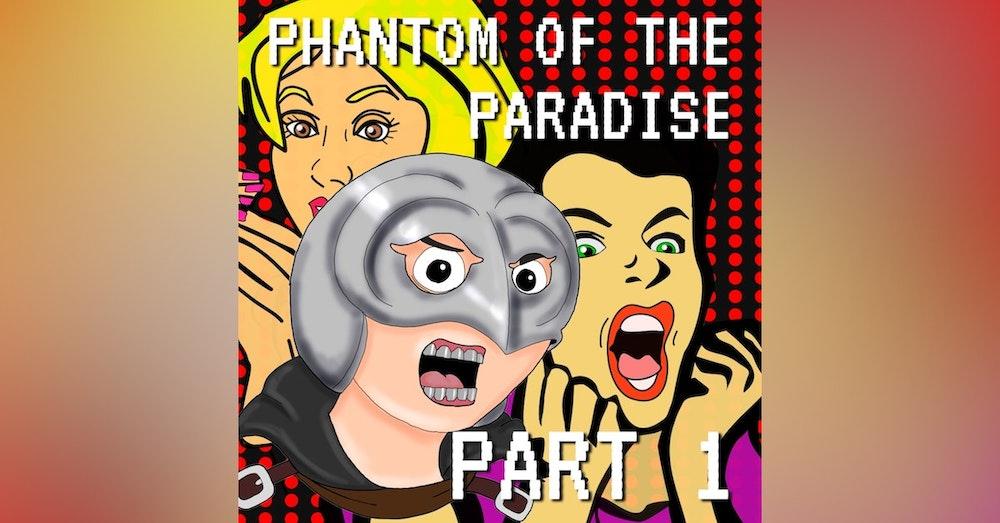 Phantom of the Paradise Part 1