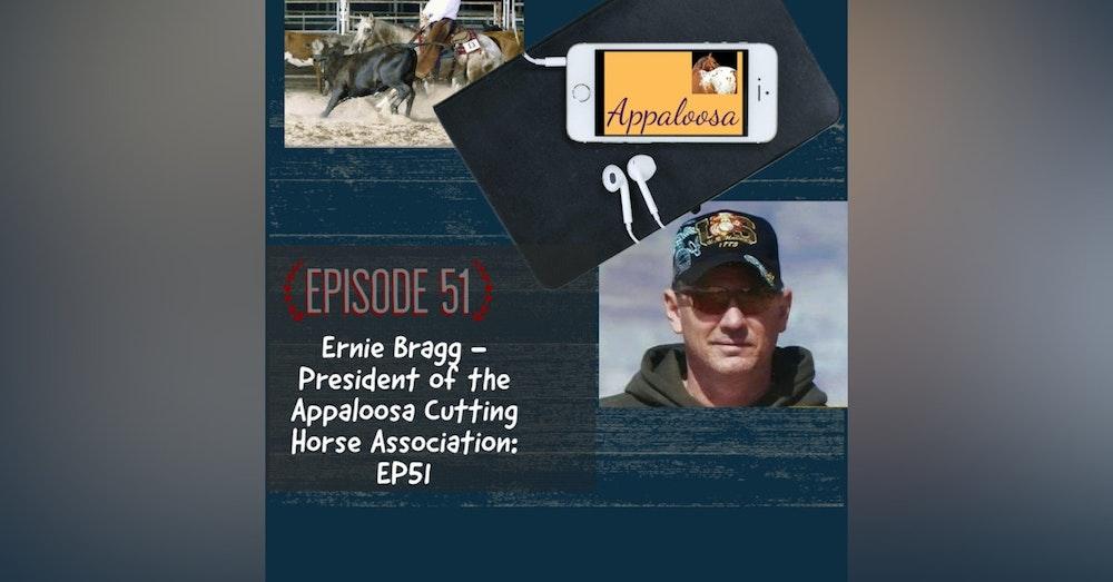 Ernie Bragg - Appaloosa Cutting Horse Association