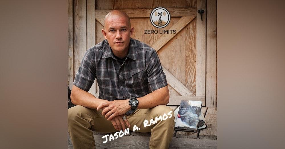 Ep. 13 - Jason A. Ramos Wildland Firefighter Smokejumper