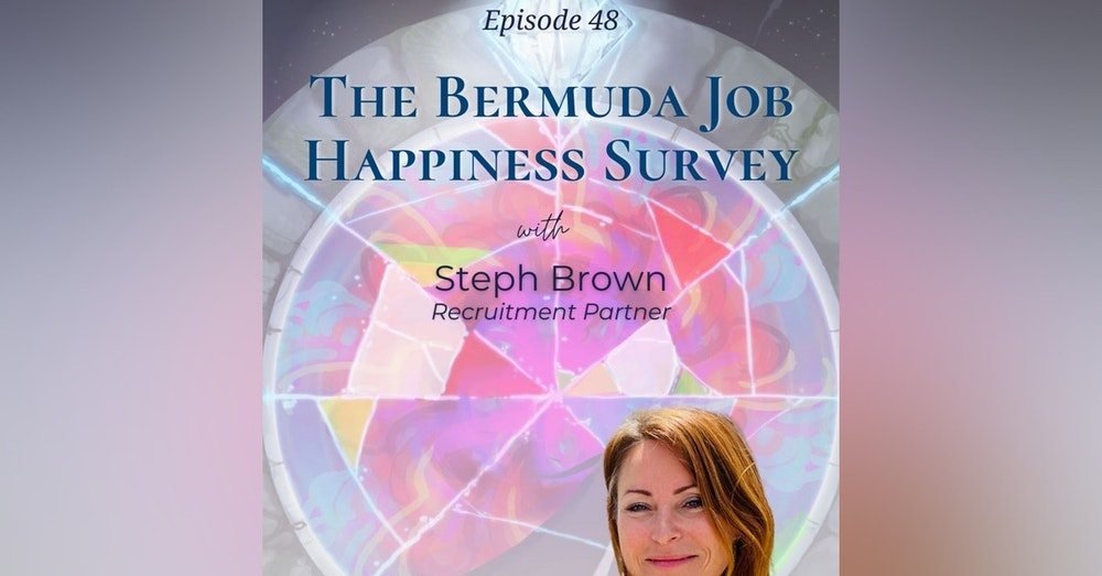 The Bermuda Job Happiness Survey | Steph Brown - Recruitment Partner