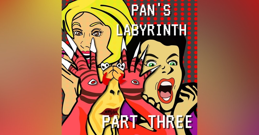 Guillermo del Toro's Pan's Labyrinth Episode 3 Part 3