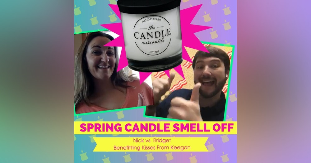 Spring Candle Smell Off Competition | Dinner Plus Drinks Podcast