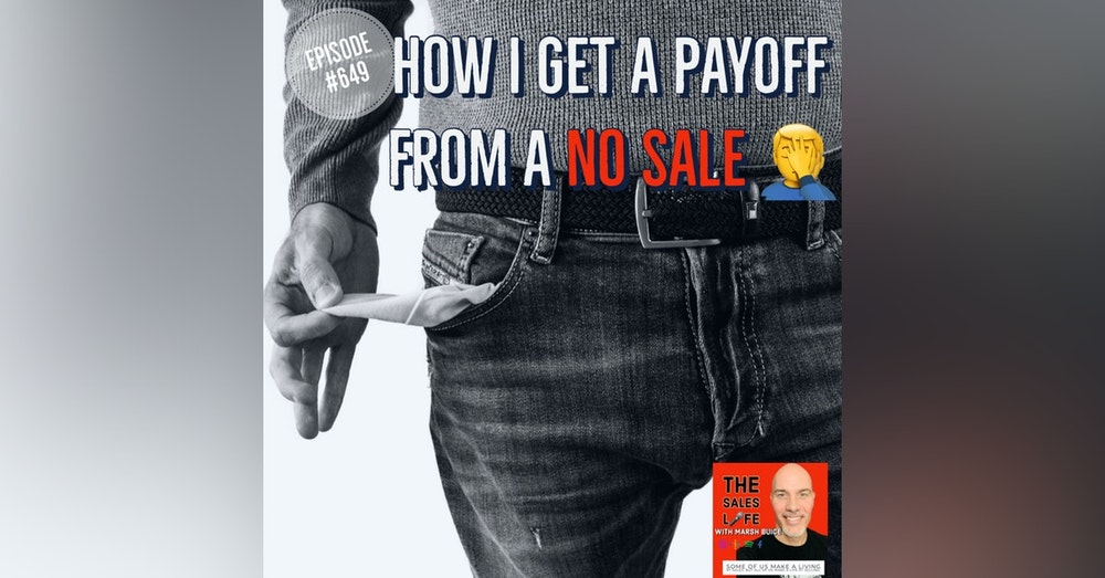 649. How I get a payoff from a NO SALE 🤦♂️