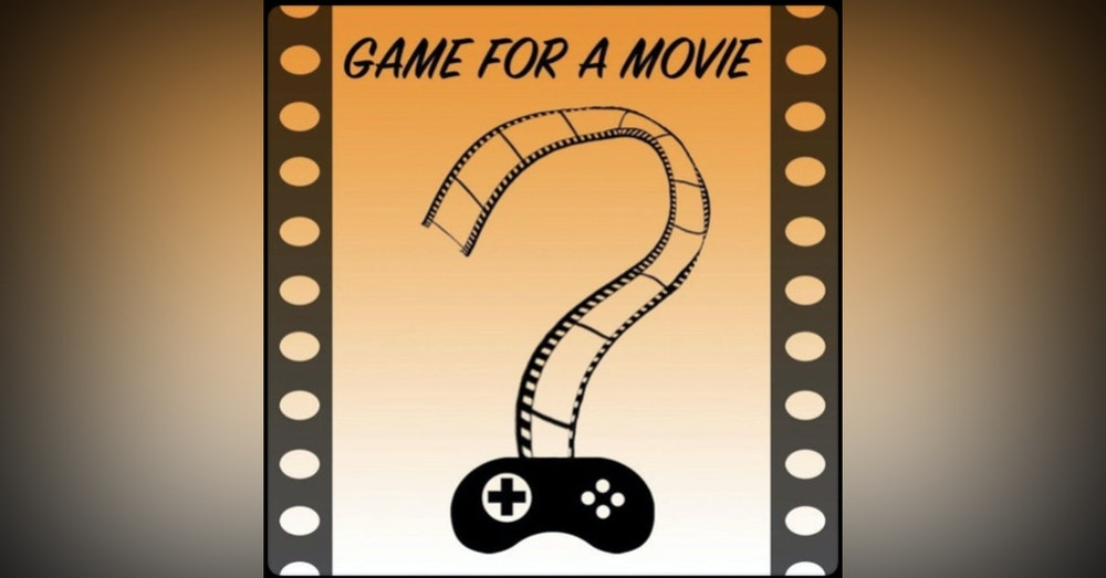 Introducing Game For A Movie Podcast