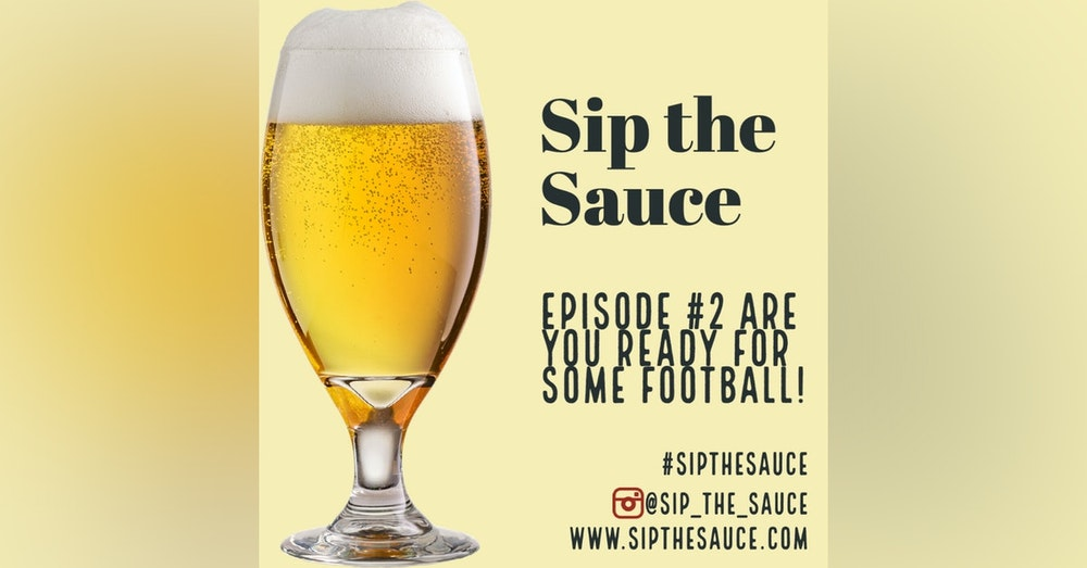 Ep.2 Are you ready for some football!