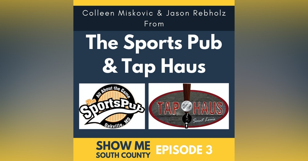 The Sports Pub & Tap Haus with Colleen Miskovic & Jason Rebholz