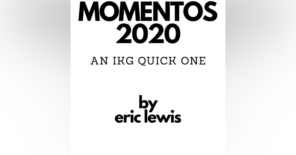 IKG Quick One - Momentos 2020