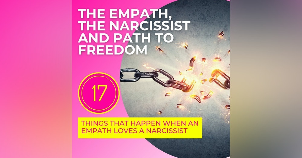 The Empath, The Narcissist And The Path To Freedom