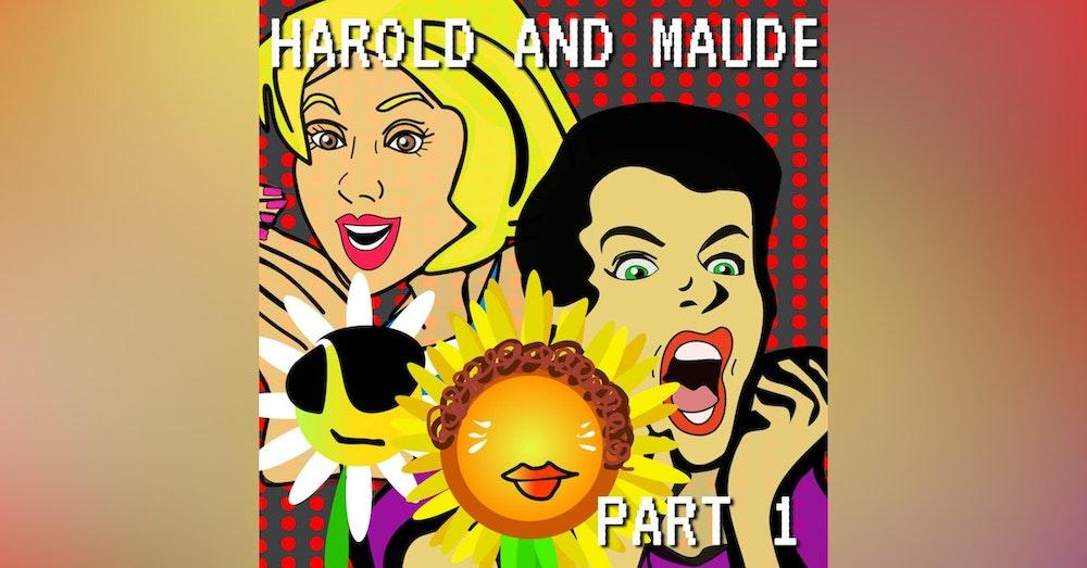 Harold And Maude Part 1